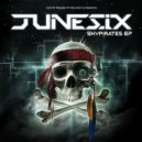 Junesix - Pirates & Ravers (Original Mix)