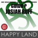 Guido P, Josiah Ruff - Happy Land