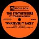 The SyntheTigers, Tobirus Mozelle - Whatever It Takes (Yam Who? Rework)