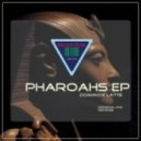 Dominox Latte - Pharaohs (Original Mix)