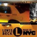 Lewis Beck - Made In NYC (Original Mix)