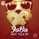 JoBu - Scared To Go To Sleep (Original Mix)