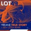 Yreane - True Story (Ben Coda Remix)