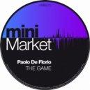 Paolo De Florio, Ian Carrera - The Game (Ian Carrera Remix)