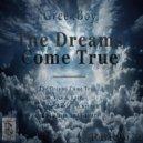 Greekboy - The Dreams Come True (Original mix)
