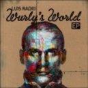 Luis Radio - Wurly's World