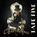 Tape Five - Gipsy VIP (Circus Maximus Mix)