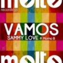 Sammy Love feat. Momo B - Vamos (Stefano Mattara Tribe Mix)