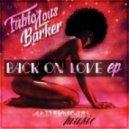 FabioLous Barker - Back on Love (Original Mix)