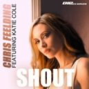 Chris Feelding feat. Katie Cole - Shout (Christopher Phonk Remix)