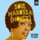 Yolanda Be Cool, DCUP - Soul Makossa (Money) (Sharam Jey Remix)