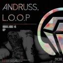 Andruss & L.O.O.P - Sexy, Sex G (Original Mix)