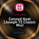 Jamiroquai - Canned Heat (Joseph 72 Classic Mix)