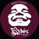 DJ Sneak - Body Talkin' (Bluntz & Roachez Mix)