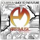 Solberjum - Back To The Future (Original Mix)
