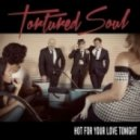 Tortured Soul - I'll Be There For You (Original Mix)