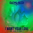 Donaeo - I Want Your Love (ft. Lumidee, & D Double E)
