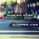 Ruslan Stiff - Get Open