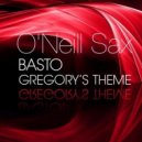 Basto!  - Gregory's Theme (Extended Mix feat O'Neill Sax)