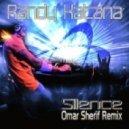 Randy Katana - Silence (Omar Sherif Remix)
