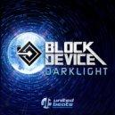 Block Device - DarkLight (Original Mix)