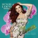 Elena feat. Danny Mazo - Senor Loco (Alien Cut Remix)