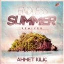 Ahmet Kilic - Endless Summer