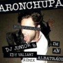 AronChupa - I'm an Albatraoz (Dj Junior & Edy Valiant Remix)