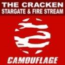 The Cracken - Fire Stream (Original Mix)