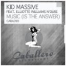 Kid Massive, Elliotte Williams N'dure - Music (Is the Answer) (Luca Debonaire Club Mix)