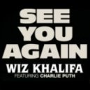 Wiz Khalifa feat. Charlie Puth - See You Again (Dj Trolley & Paul Byrne's Deep House Remix)