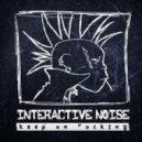 Interactive Noise - Keep On Rocking (Original Mix)