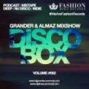 Grander & Almaz - DiscoBox MixShow #002