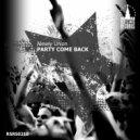 Alexey Union - Party Come Back (Original Mix)