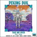 Peking Duk  - Take Me Over feat. SAFIA (Just A Gent Remix)
