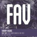 Timmy Vegas - Toot Toot (Vanni & Fav Glamslam Mix)