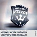 French Skies - Irreversible  (Neo Kekkonen 132 Remix)