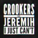 Crookers feat. Jeremih - I Just Can't  (Pomo Remix)