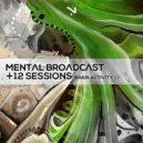 Mental Broadcast & Twelve Sessions - Brain Activity (Original Mix)