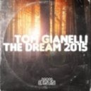 Tom Gianelli - The Dream (Tom's Dirty Mix)