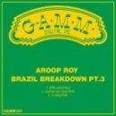 Aroop Roy - Quem Vai Querer (Original Mix)