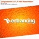 Denis Sender & DJ T.H. with Hanna Finsen - New Day (Pandora Remix)
