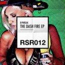 B-Phreak - Dash Fire (Original Mix -wav)