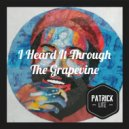 Marvin Gaye  - I Heard It Through The Grapevine (Patrick Lite Remix)