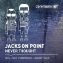 Jacks On Point - Never Thought (Dub Mix)