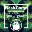Flash Gorgo - Praise The Sun (Original Mix)
