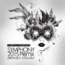 Chris Parker - Symphony (SERGEY MAXIM Remix)