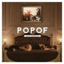 Popof - Have To Be (Original Mix)