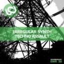 Irregular Synth - Techno Assault (Spektre Remix)