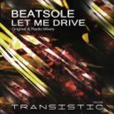Beatsole - Let Me Drive (Original Mix)